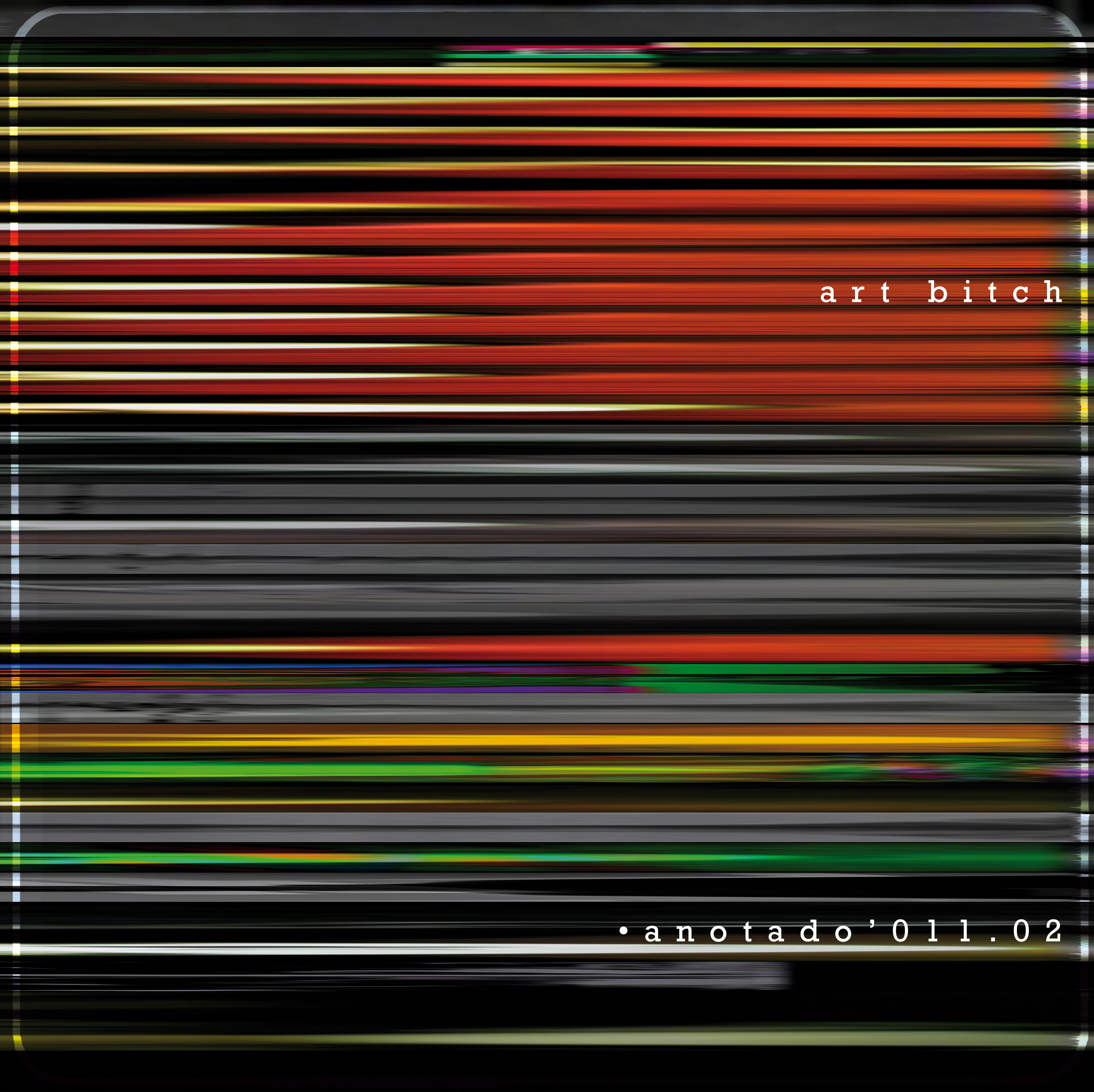 Portada del CD: •anotado'011.02_art-bitch